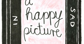 A Happy Picture in a Sad Frame